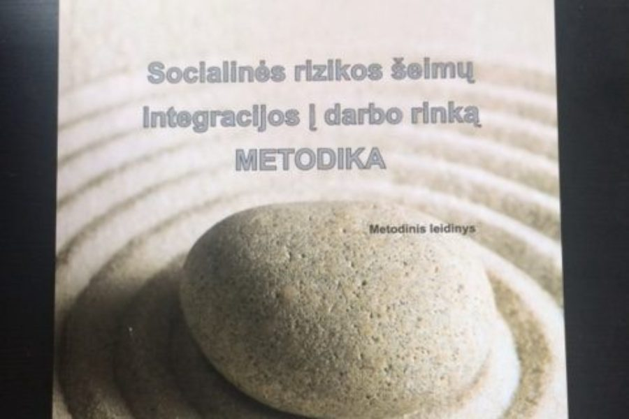 Socialinės rizikos šeimų integracijos į darbo rinką metodika